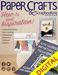Paper Crafts & Scrapbooking January 2014 Digital Issue
