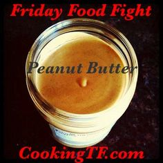 Friday Food Fight: Organic vs Natural Peanut Butter | Cooking Traditional Foods