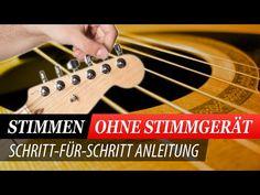 Tipp ! Gitarre stimmen OHNE Stimmgerät - Sehr beliebt! - YouTube