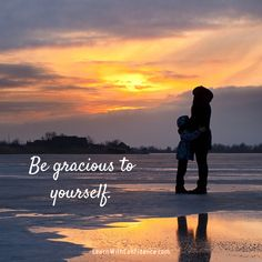 be gracious to yourself, mom, child, be kind, self-care Do You Feel, You Can Do, Like You, How Are You Feeling, Lists To Make, Friends Mom, Ask For Help, Having A Bad Day, Spoken Word