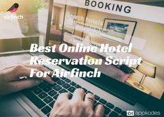 Search your preferred hotels for a stay or to avail a hall for meeting and reserve it for your use with online hotel reservation script- Airfinch.