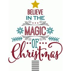 Silhouette Design Store - View Design believe in magic of christmas - word tree Christmas Vinyl, Christmas Words, Christmas Quotes, Christmas Love, Christmas Signs, Christmas Projects, All Things Christmas, Holiday Crafts, Christmas Holidays
