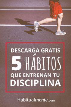 Las 3 acciones cotidianas para ser más disciplinado