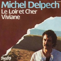 « Love me baby Michel Delpech, Loire, My Love, Movie Posters, Belle France, Groupes, Stars, Retro, Top