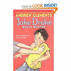 Jake Drake, Bully Buster by Andrew Clements (series)
