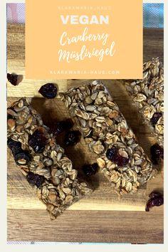 Cranberry Müsliriegel selber machen OHNE ZUCKER ist das perfekte Frühstück für stressige Tage! Oder als Snack für die Arbeit, Uni, Schule oder zum Wandern! Food Prep, Meal Prep, Dairy Free, Gluten Free, Uni, Sweets, Snacks, Breakfast, Healthy Vegan Recipes
