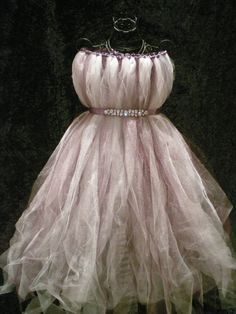 Tulle dress. this would  work for a woodland fairy costume.