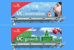 """With images far outside the higher ed norm, these billboards heralded UC's new brand campaign. As one professor noted, """"Everyone from my nei..."""