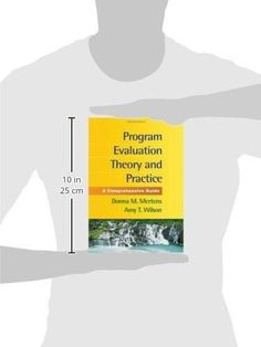 Program Evaluation Theory And Practice A Comprehensive Guide