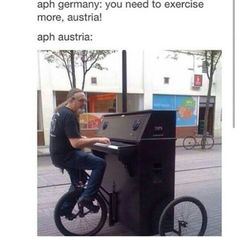 Makin my way downtown It is now on my bucket list to piano bike.<<<I would fall, and break the piano. Wait, I don't even PLAY piano! Sound Of Music, Music Is Life, My Music, Piano Man, Cello, Motif Music, Street Musician, Hetalia Funny, Partition