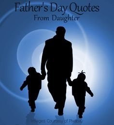 Father's Day Quotes From Daughter