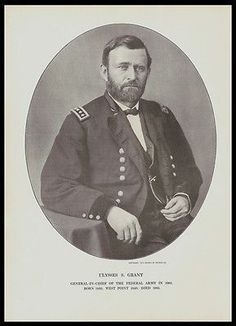 Ulysses S. Grant General -In-Chief Federal Union Army Civil War Print