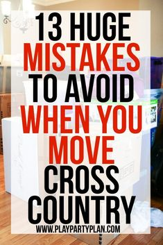 13 mistakes to avoid when moving cross country, so many great moving tips, downsizing ideas, and tricks for sticking with a cheap budget! Definitely helpful for creating a cleaning checklist and getting your house more organized and prepped to move! Moving To Another State, Moving To Texas, Moving To Florida, Moving To California, Moving Day, Moving Tips, Moving House, Moving Hacks, Out Of State Move