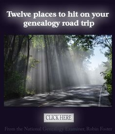 Ever struck out on a research trip? Twelve places to hit on your genealogy road trip http://www.examiner.com/article/twelve-places-to-hit-on-your-genealogy-road-trip #genealogy