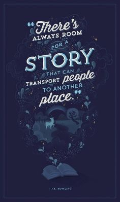 """There's always room for a story that can transport people to another place"" #quote"