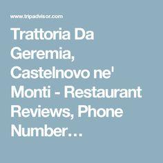 Trattoria Da Geremia, Castelnovo ne' Monti - Restaurant Reviews, Phone Number…
