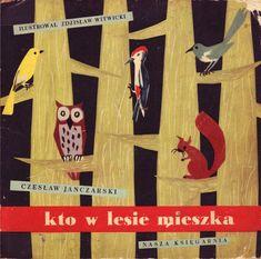 Zdzislaw Witwicki, illus. for Kto w lesie mieszka by Czeslaw Janczarski (Poland, 1958) cover