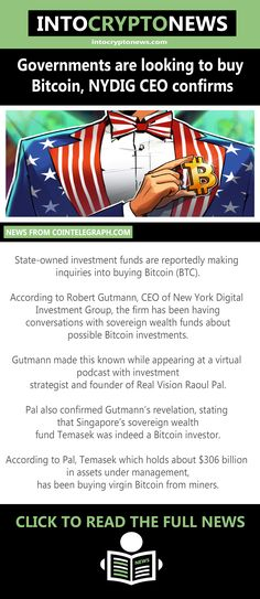 State-owned investment funds are reportedly making inquiries into buying #Bitcoin (#BTC). According to Robert Gutmann, CEO of New York Digital #Investment Group, the firm has been having conversations with sovereign wealth funds about possible Bitcoin investments. Sovereign Wealth Fund, Investment Group, Buy Bitcoin, Cryptocurrency News, Looking To Buy, Conversation, Investing, York, Digital