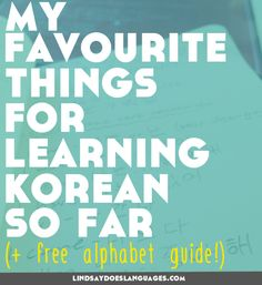 Are you studying Korean? It's so important to have some inspiring favourites early on. A few months in, here are my 10 favourite things for learning Korean. Click through for your free alphabet guide! >>