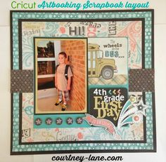 Cricut Artbooking First Day of 4th grade scrapbook layout.