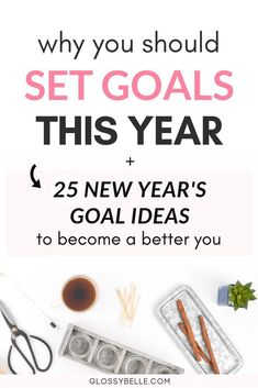 25 New Year's Goal Ideas For 2019 + Why Should You Set Goals This Year The new year is finally here and that means it's that time of year again for goal setting. In this post, I talk about why setting goals at t Self Development, Personal Development, Becoming A Better You, New Year Goals, Bulletins, Goal Planning, Setting Goals, Goal Settings, Business Goals