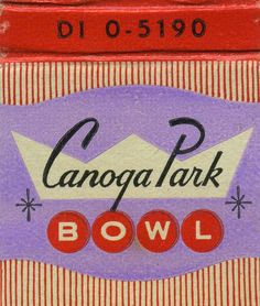 1950s Typography | Canoga Park Bowl a mix of fonts and shapes