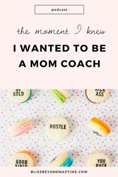 Why I Wanted to Become a Life Coach for Moms Who Want More Bliss - bliss beyond naptime Creating A Business, Business Tips, Business Coaching, Becoming A Life Coach, How To Make Money, How To Become, Going Crazy, Blog Tips, Bliss