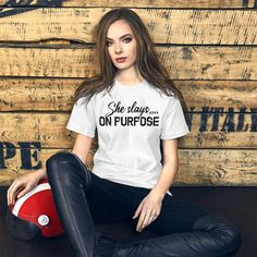 She Slays On Purpose, Motivational Quotes / Short-Sleeve Unisex T-Shirt - White / 3XL