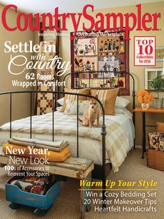Magazines - Country Sampler - December/January Country Sampler 2018 Lamp Goods will have a featured Windmill light in this issue. Country Sampler Magazine, Country Treasures, Makeover Tips, Cozy Bed, Creative Decor, Inspired Homes, Up Styles, Country Decor, Toddler Bed