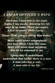 Prayer of a Police Wife: I have read this many times over our 17 year run together and I still am unable to read it with dry eyes. -M
