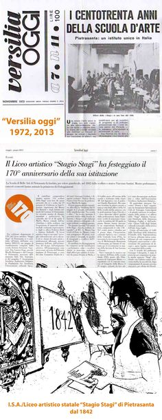 """Il periodico """"Versilia Oggi"""" ha documentato nel 1972 le celebrazioni per i 130 anni dell'Istituto d'Arte """"Stagio Stagi""""e nel 2013 per i 170 anni della scuola, oggi Liceo artistico statale """"S. Stagi"""" di Pietrasanta (Lu)."""
