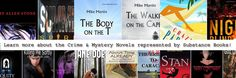Substance Books - Online Book Publicity Services represents a great roster of Thrillers and Mystery Novels. Visit our Bookstore: http://www.onlinebookpublicity.com/books.html Introduce us to Novels: http://www.onlinebookpublicity.com/bookpromotion.html