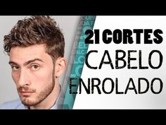 21 CORTES MASCULINOS PARA CABELOS ENROLADOS | HAIRSTYLE FOR CURLY HAIR - YouTube