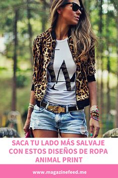 awesome Trendy Prints for summer, leopard jacket Short Outfits, Spring Outfits, Trendy Outfits, Cute Outfits, Casual Summer Outfits Shorts, Summer Shorts, Denim Fashion, Look Fashion, Fashion Outfits