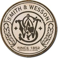 Smith & Wesson Round Metal Sign Tin Gun Logo Usa Since Wall Vintage Cabin Smith & Wesson, Smith And Wesson Revolvers, Vintage Tin Signs, Vintage Labels, Logo Vintage, Vintage Type, Vintage Decor, Antique Signs, Vintage Graphic