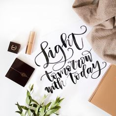 Every day you have an opportunity to make your tomorrow better! Hand Lettered Quote | Instagram Flatlay | Pineapple Jam Design Graphic Design Studio