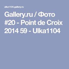 Gallery.ru / Фото #20 - Point de Croix 2014 59 - Ulka1104