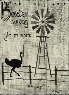 Karoo Windmill Quote Windmill Quotes, Windmill Art, Stencil Wall Art, Afrikaanse Quotes, Wooden Christmas Trees, Burlap Crafts, Special Quotes, Decoupage Paper, Rustic Signs