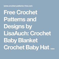 Free Crochet Patterns and Designs by LisaAuch: Crochet Baby Blanket Crochet Baby Hat Pattern (Crochet Hat and Blanket Pattern FREE)