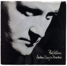 """""""Another Day In Paradise"""" ***  Phil Collins ***  December 23, 1989"""