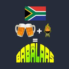 Shop South African Beer Plus Braai Equals Babalaas Funny Tshirt south african t-shirts designed by Antzyzzz as well as other south african merchandise at TeePublic. South African Braai, African Memes, African Christmas, South African Weddings, Afrikaans Quotes, Doormats, My Land, Fish Dishes, Rugby
