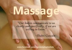 """Massage - """"Our bodies communicate to us clearly and specfically, if we are willing to listen."""" Come to Prevana Wellness in Austin, Texas for a FANTASTIC massage! Feel free to visit our website www.prevanawellness.com for more information!"""