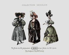 1830 - Collection Geszler ; Die Moden des XIX. Jahrhunderts / Les Modes du XIX. Siècle / The fashions of the XIX. Century