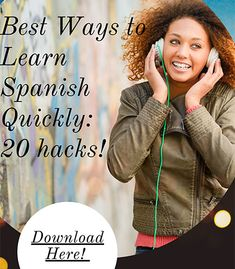 Best Ways to Learn Spanish Quicly
