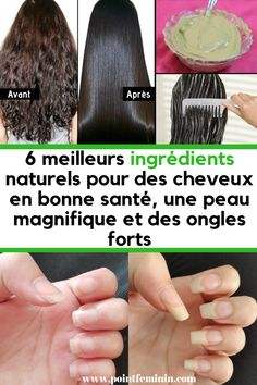 6 meilleurs ingrédients naturels pour des cheveux en bonne santé, une peau magnifique et des ongles forts #cheveux #peau #santé #ongles #naturel Ongles Forts, Beauty Hacks, Beauty Tips, Make Up, Point, Green, Diy, Beauty Tricks, Healthy Nails