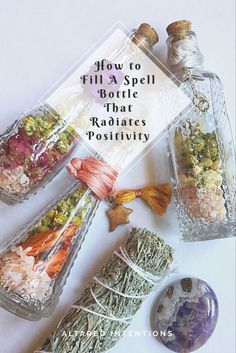 How to Fill A Spell Bottle That Radiates Positivity – Altared Intentions Jar Spells, Magick Spells, Luck Spells, Wicca Witchcraft, Witch Bottles, Herbal Magic, Magic Herbs, Herbal Cure, Chakras