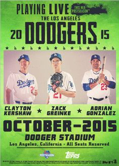 "Topps has just released a 10"" x 14"" poster printed on trading card stock that celebrates the Dodgers entry into the 2015 postseason.  It is stylized as a concert poster.    **    Dodgers Blue Heaven: Blog Kiosk: 10/3/2015 - Dodger Links - McCarthy, Greinke and Matt Kemp"