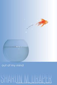 Such an eye opening book - Out of My Mind by Sharon Draper