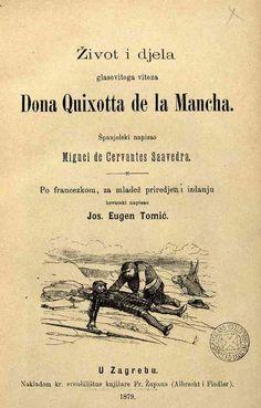CROATA - Zivot i djela glasovitoga viteza Dona Quixotta de la Mancha / Tomic, Jos Eugen, tr.-- 1879.-- Traducido del francés. Imagen: Catálogo Givanel-Plaza. Biblioteca de Catalunya