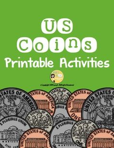 $ Money - US coins - printable activities - 10 worksheets. This set of printable activities is pretty hassle-free. All you have to do is get them printed out before class.